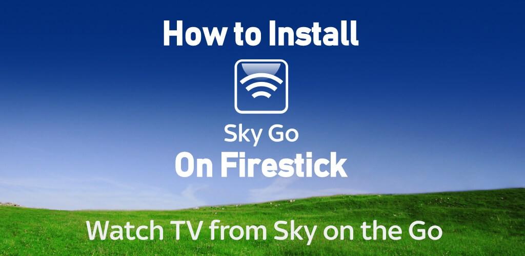 sky go firestick