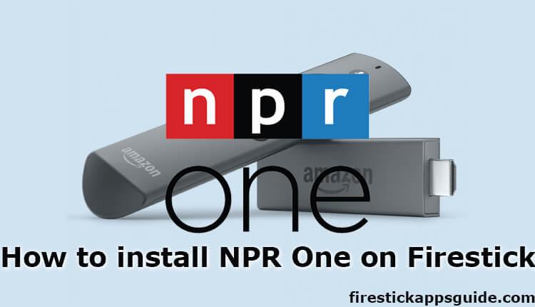 How to Install NPR One on Firestick / Fire TV 2021