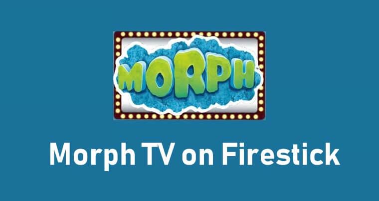 How to Install Morph TV on Firestick / Fire TV
