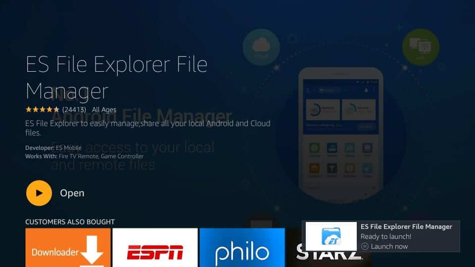 click on open to launch ES File Explorer