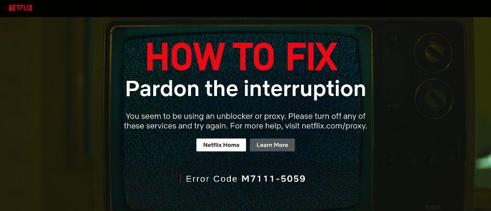 How to Bypass Netflix Proxy Error using VPN?